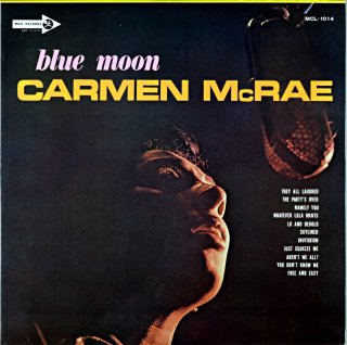 BLUE MOON CARMEN McRAE
