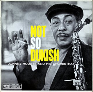 NOT SO DUKISH JOHNNY HODGES AND HIS ORCHESTRA Us盤
