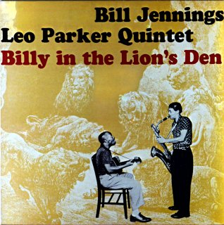 BILLY IN THE LINON'S DEN BILL JENNIGS-LED PARKER QUINTET Europe盤