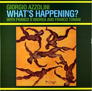 GIORGIO AZZOLINI WHAT'S HAJPPENING? Itarian盤