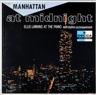 MANHATTAN AT MIDNIGHT ELLIS LARKINS