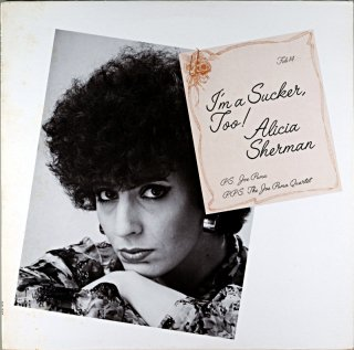 I'M A SUCHER, TOO! ALICIA SHERMAN Us盤