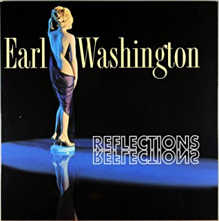 EARL WASHINGTON REFLECTIONS (LP TIME盤)