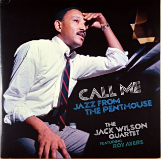 CALL ME JAZZ FROM THE PENTHOUSE THE JACK WILSON QUARTET 2枚組 Canadian盤