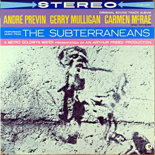 THE SUBTERRANEANS ANDRE PREVIN GERRY MULLIGAN CARMEN McRAE