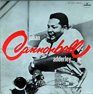 JULIAN CANNONBALL ADDERLEY