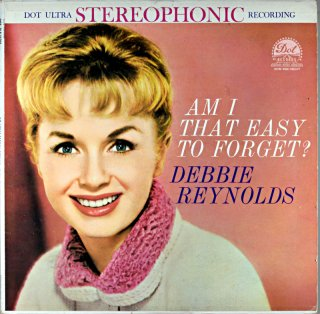 AM I THAT EASY TO GORGET? DEBBIE REYNOLDS Original盤