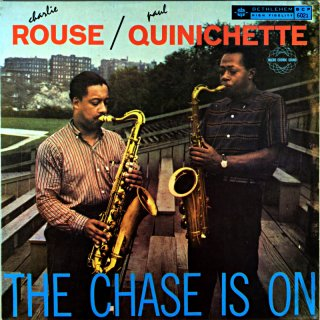 CHARLIE ROUSE / PAUL QUINICHETTE THE CHASE IN ON (Fresh sound)盤