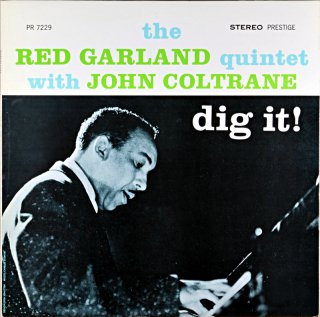 THE RED GARLAND QUINTET DIG IT!