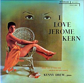 I LOVE JEROM KERN KENNY DREW Us盤