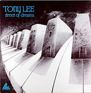TONY LEE STREET OF DREAMS Uk盤