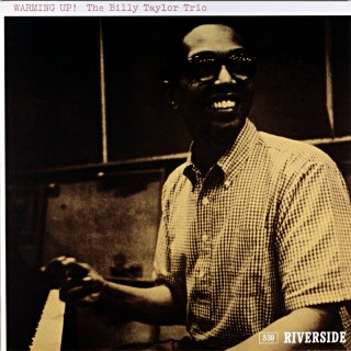WARMING UP! THE BILLY TAYLOR TRIO