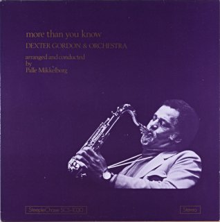 MORE THAN YOU KNOW DEXTER GORDON & ORCHESTRA Denmark盤