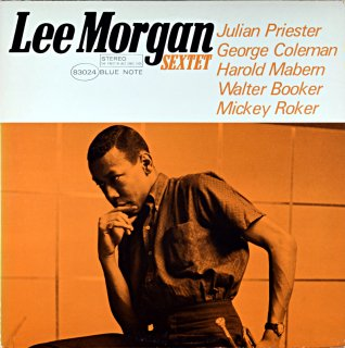 LEE MORGAN SEXTET