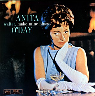 ANITA O'DAY WAITER,MAKE MINE BLUES