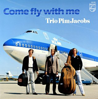 COME FLY WITH ME TRIO PIM JACOBS