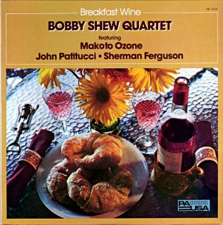 BREAKFAST WINE BOBBY SHEW QUARTET Us盤