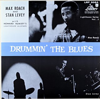 MAX ROACH AND STN LEVEY WITH HOWARD RUMSEY'S Us盤