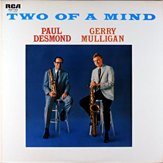 TWO OF A MIND - PAUL DESMOND / GERRY MULLIGAN