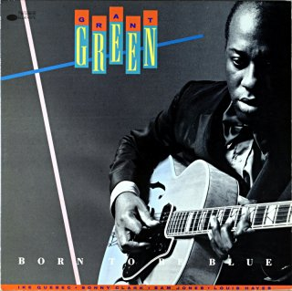 BORN TO BE BLUE GRANT GREEN