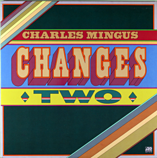 CHANGES TWO CHARLES MINGUS Us盤