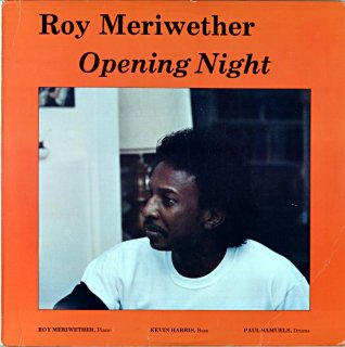 ROY MERIWETHER OPENING NIGHT Us盤