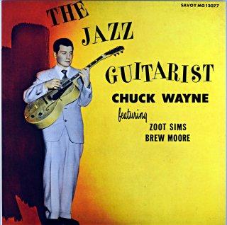 THE JAZZ GUITARIST CHUCK WAYNE ZOOT SIMS