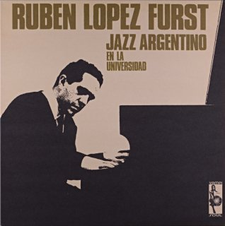 RUBEN LOPEZ FURST JAZZ ARENGENTION EEN LA UNIVERSIDAD Spanish盤 2枚組