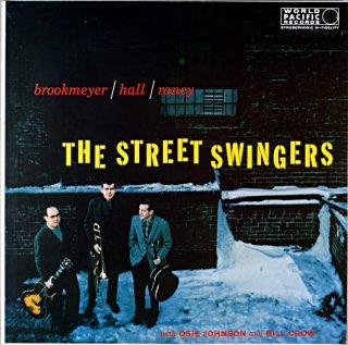 THE STREET SWINGERS BOB BROOKMEYER / HOLL /RANEY