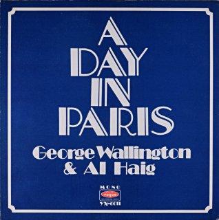 A DAY IN PARIS GEROGE WALLINGTON & AL HAIG
