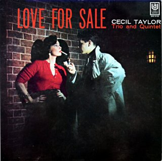 LOVE FOR SALE CECIL TAYLOR TRIO AND QUITET