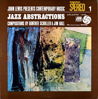 JAZZ ABSTRACTIONS JOHN LEWIS PRESENT CONTEMPORARY MUSIC