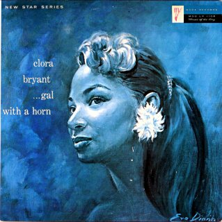 CLORA BRYANT  ..GAL WITH A HORN Us盤