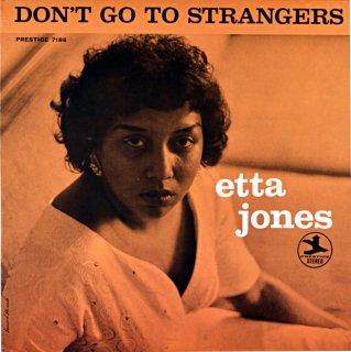 DON'T GO TO STRANGERS ETTA JONES (OJC盤)