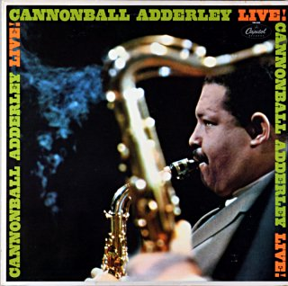 CANNONBALL ADDERLEY LIVE! Us盤