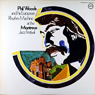 PHIL WOODS AND HIS EUROPEAN RHYTHM MACHINE AT THE MONTREUX JAZZ FESTIVAL