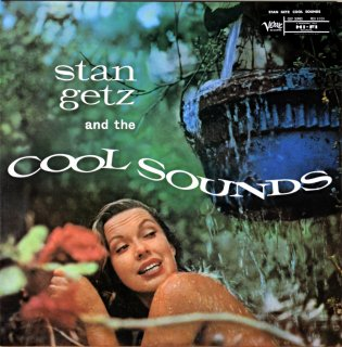 STAN GETZ AND THE COOL SOUNDS