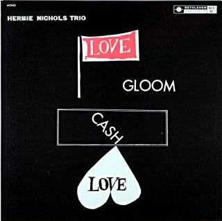 HERBIE NICHOLS TRIO LOVE GLOOM (Fresh盤)