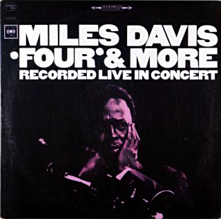 MILES DAVIS / FOUR & MORE RECORDED IN CONERT Us盤