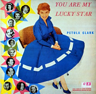 YOU ARE MY LUCKY STAR PETULA CLARK Uk盤