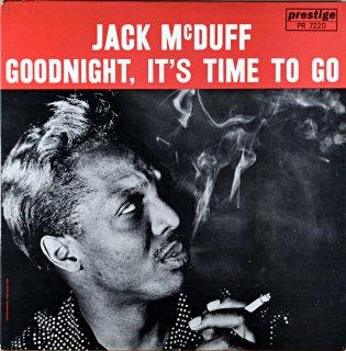 JACK McDUFF GOODNGIHT,IT'S TIME TO GO Original盤