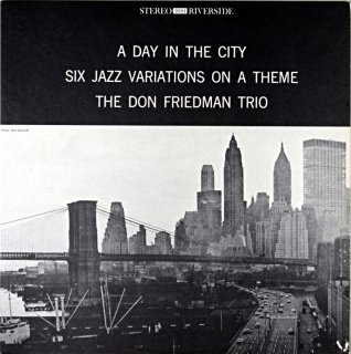 A DAY IN THE CITY DON FRIEDMAN