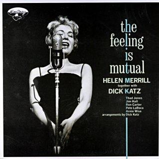 THE FEELING IS MUTUAL HELLEN MERRILL