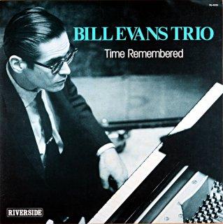BILL EVANS TRIO TIME RIMEMBERED