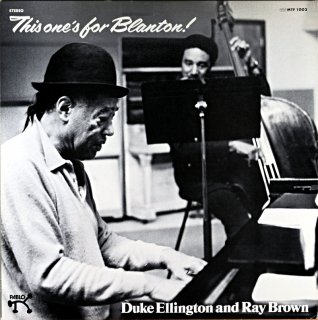 THIS ONE'S FOR BLANTON! DUKE ELLINGTON AND RAY BROWN