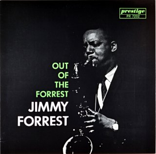 OUT OF THE FORREST JIMMY FORREST (OJC盤)