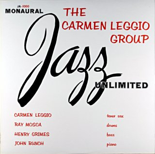 THE CARMEN LEGGIO GROUP JAZZ UNLIMITED