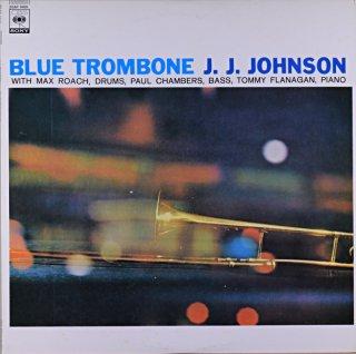 BLUE TROMBONE J.J. JOHNSON