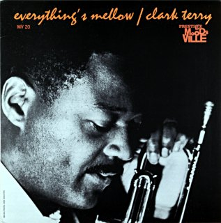 EVERYTHING'S MELLOW CLARK TERRY Us盤