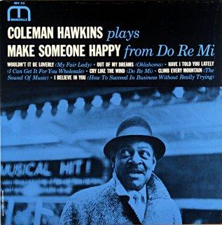 COLEMAN HAWKINS PLAYS MAKE SOMEONE HAPPY (Fantasy)盤
